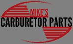 Mikes Carburetor Parts