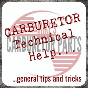 General Carburetor Tips and Tricks