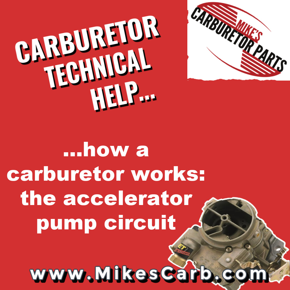 How a carburetor works: the accelerator pump circuit